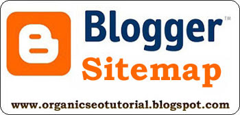 organic seo tutorial about blogger sitemap