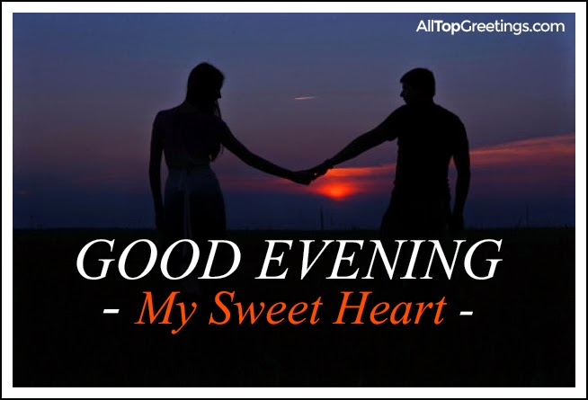 Good evening my sweet heart english sayings all top greetings good evening messages love quotes m4hsunfo