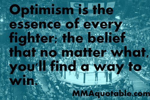 Quotes About Optimism Delectable Motivational Quotes With Pictures Many Mma & Ufc Motivational