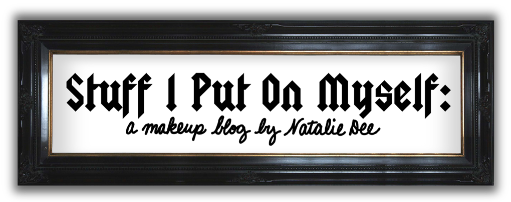 STUFF I PUT ON MYSELF: a makeup blog