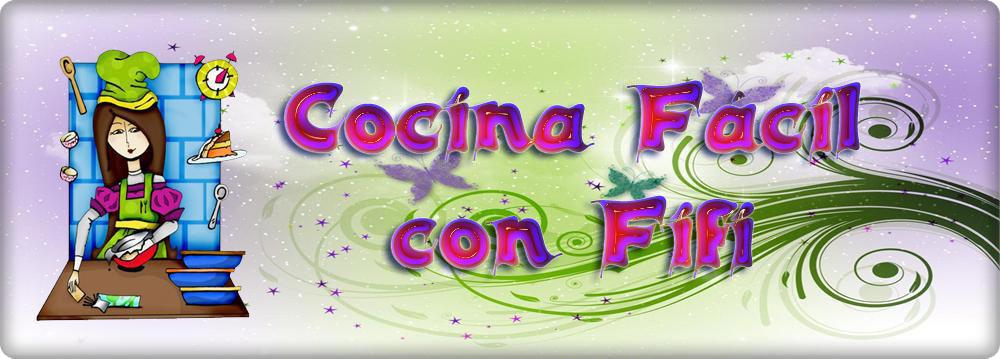COCINA FACIL CON FIFI