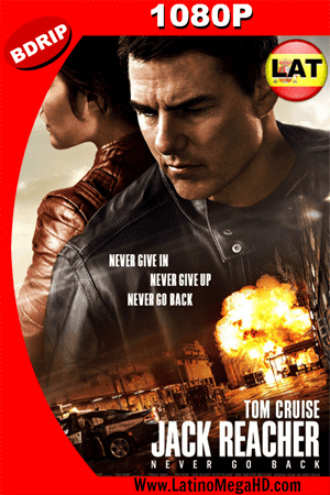 Jack Reacher: Sin regreso (2016) Latino HD BDRIP 1080P ()