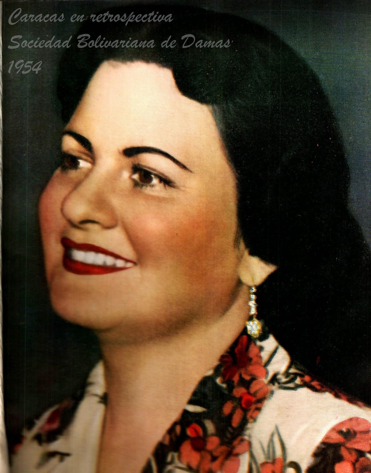 CARACAS EN RETROSPECTIVA: Flor María Chalbaud de Pérez, Primera Dama