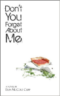 http://www.amazon.com/Dont-You-Forget-About-Me-ebook/dp/B00FYTT8ZK/ref=sr_1_1?ie=UTF8&qid=1390401937&sr=8-1&keywords=erin+mccole+cupp