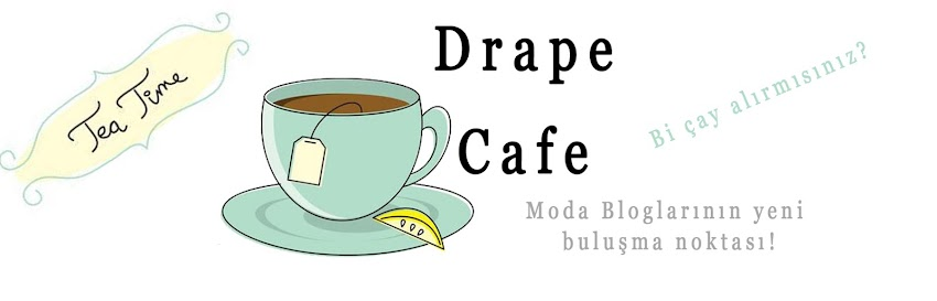 Drape Cafe Moda Bloggerlarının Buluşma Noktası!