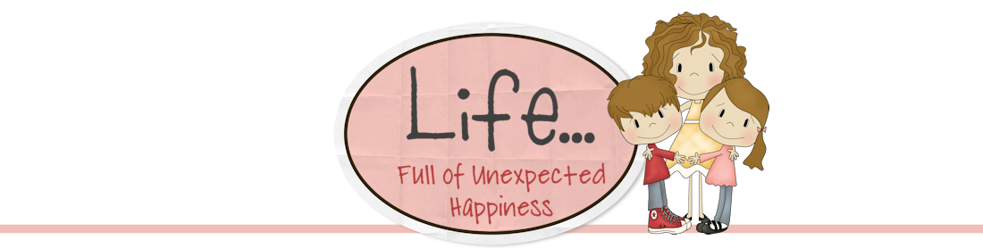 Life: Full of Unexpected Happiness