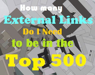 How many External Links Do I need to be in the Top 500 Front