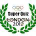 Super Quiz - Londres 2012: Desafio 2: