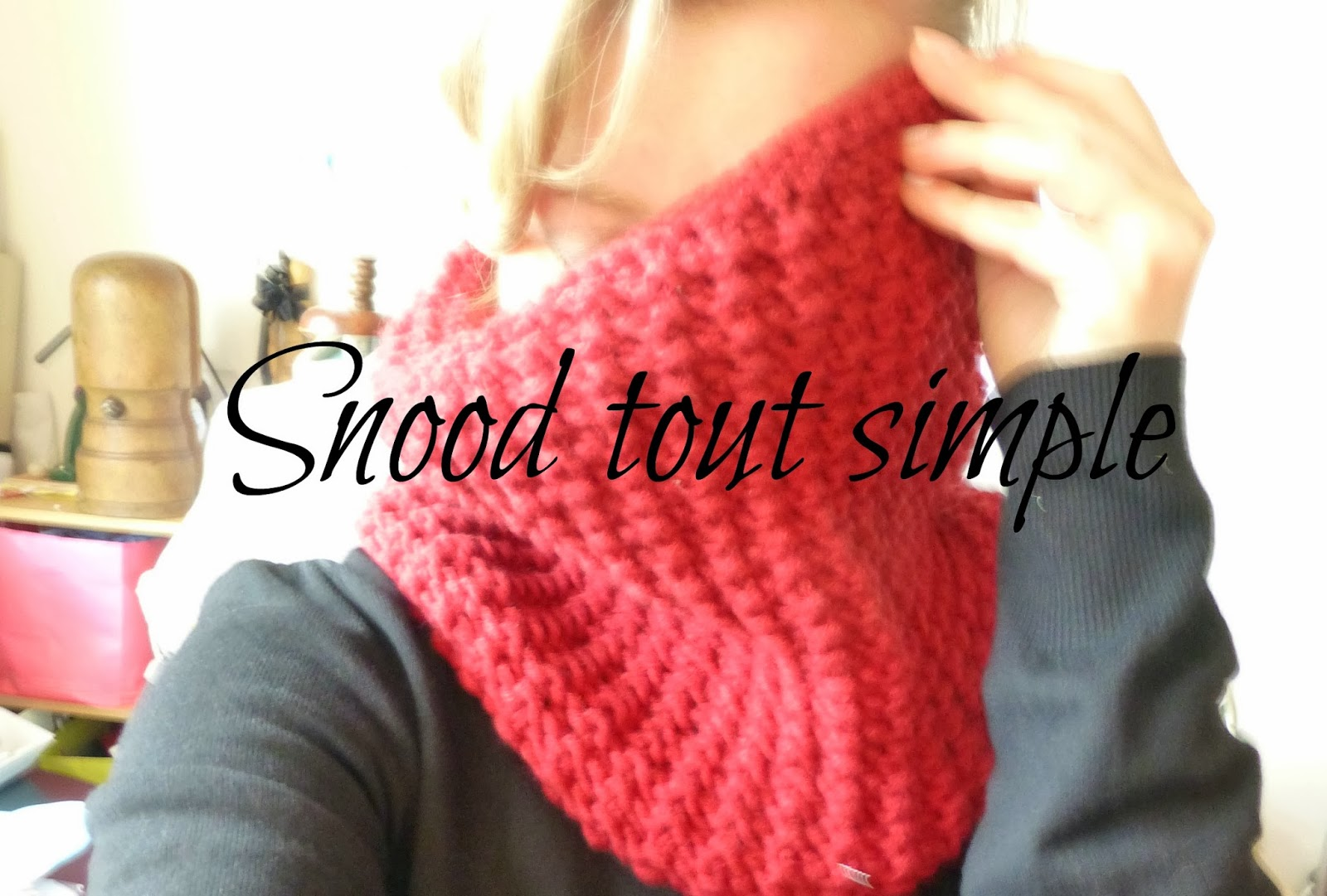 Snood tout simple pour affronter le vent