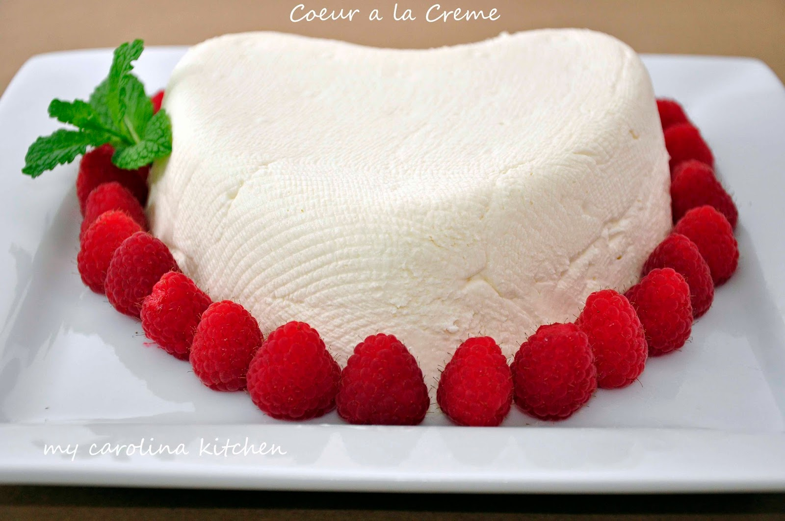 My Carolina Kitchen: Heart Shaped French Coeur a la Crème with ...