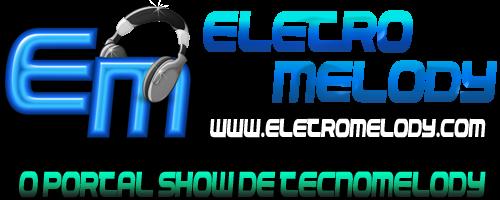 Eletro Melody-O Portal Show De Tecnomelody