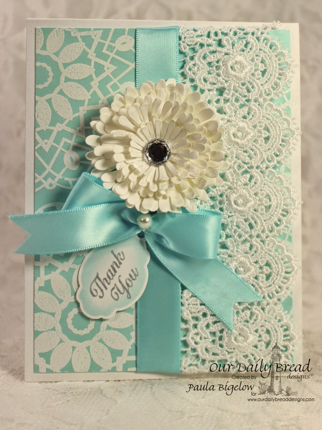 Our Daily Bread Designs, Doily Blessings, Ornate Border Sentiments, Mini Tag Dies, Aster Dies, Designed by Paula Bigelow