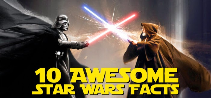 10 Awesome Star Wars Facts