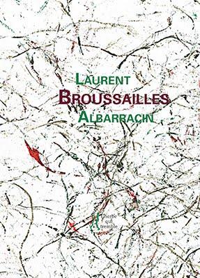 Broussailles, peintures d'Aaron Clarke, L'Herbe qui tremble, 2017