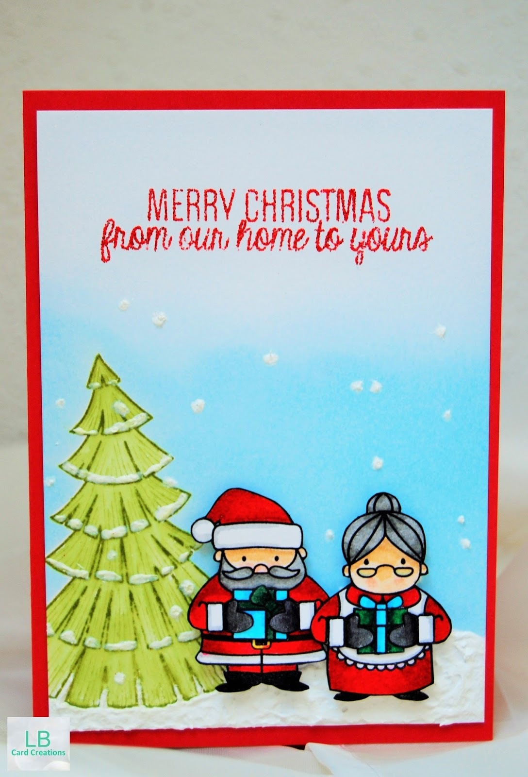 LB Card Creations: Merry Christmas from our home to yours | Mama ...