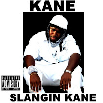 Kane Hustle - Slangin Kane