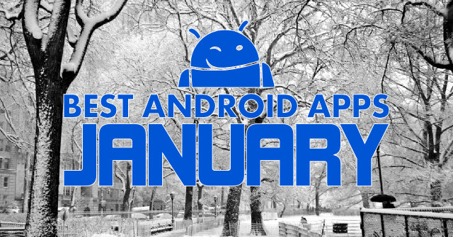 Top 10 Android Apps For January 2015