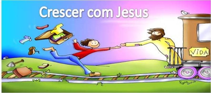 Quero crescer com Jesus