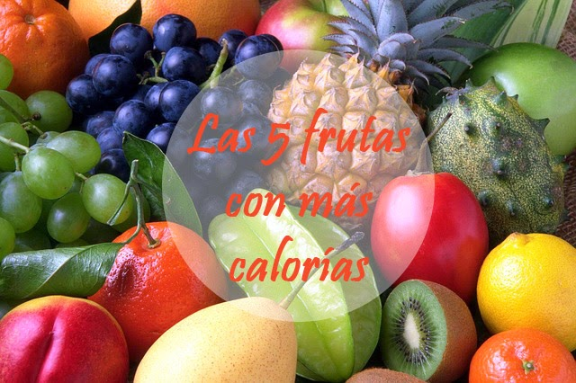 Las 5 frutas con más calorías: Top 5. Todas ellas hay que consumirlas pero con moderación ya que tienen muchas propiedades.
