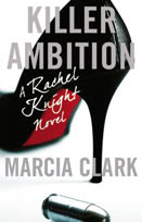 Killer Ambition by Marcia Clark