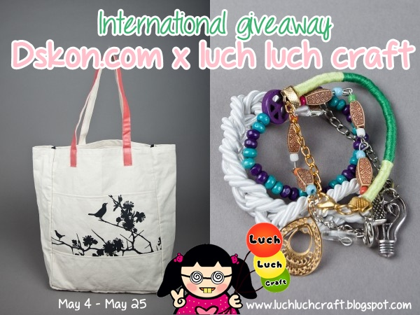 Dskon.com x Luch Luch Craft Giveaway