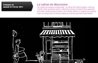 http://www.tv5.org/cms/chaine-francophone/Revoir-nos-emissions/Epicerie-fine/Episodes/p-24538-Le-safran-de-Maurienne.htm#.UTYl5KjPESE.facebook