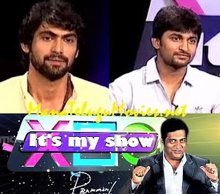 RANA & Nani in Prakash Raj's Its My Show -10th May -E 12