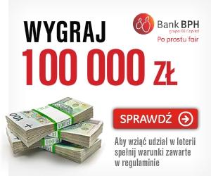 Wygraj 100 000zł w promocji BPH