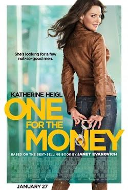 Tiền Là Tất Cả - One For The Money 2012 (2012) Poster