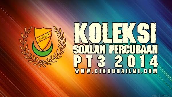 Koleksi Soalan Percubaan PT3 2014 (Kedah)