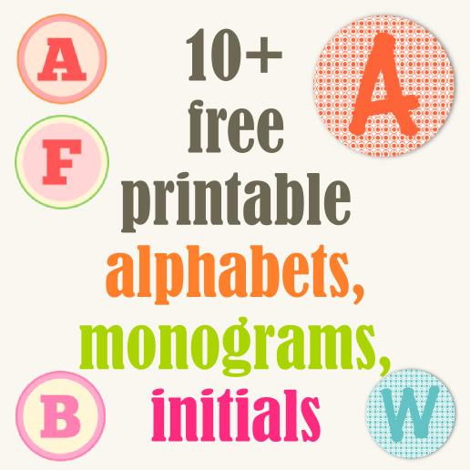☞ Round up of free alphabet printables - letters, monograms ...