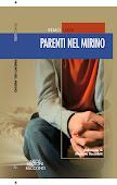 Il mio ultimo libro: Parenti nel mirino