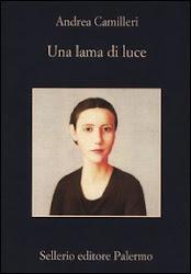 """""""Una lama di luce"""" di Andrea Camilleri"""