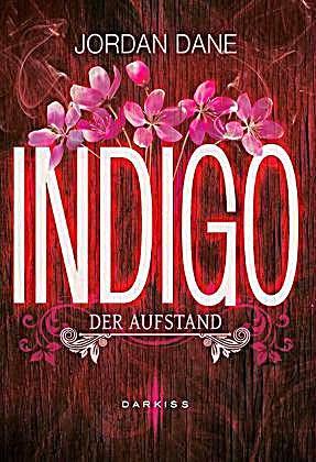 http://www.mira-taschenbuch.de/programm-herbstwinter-20142015/darkiss/indigo-der-aufstand/