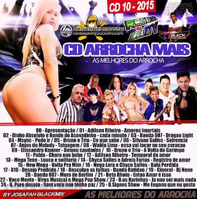 CD ARROCHA MAIS 2015 VOL.10 BY JOSAFAH BLACKMIX  03/02/2015