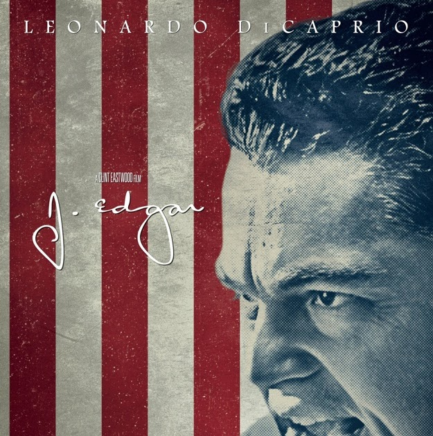 The Mad Professah Lectures: MOVIE REVIEW: J. Edgar