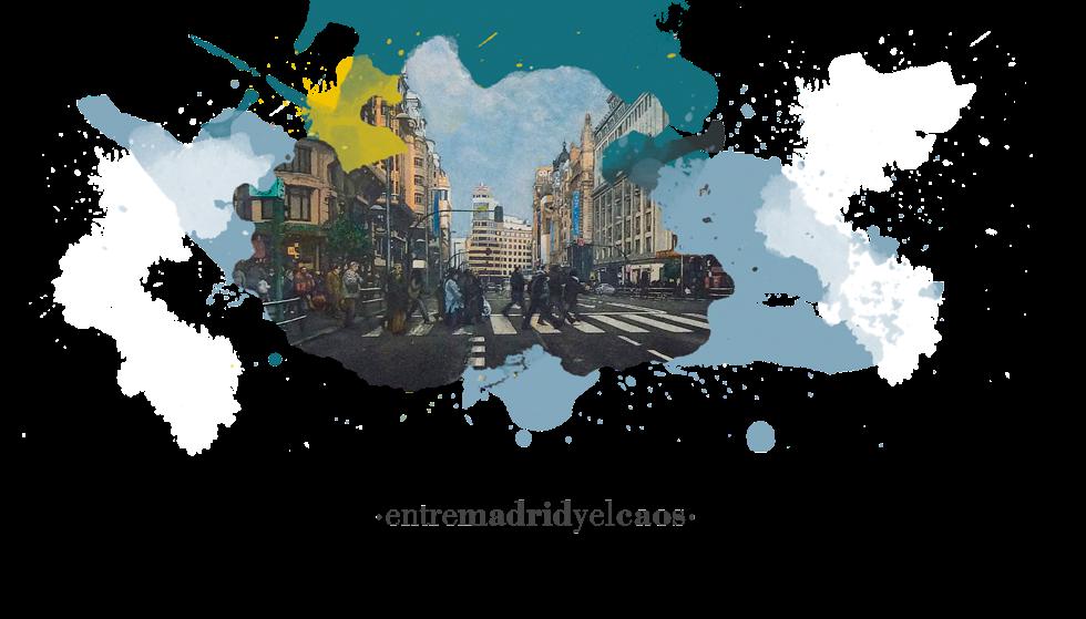 Entre Madrid y el caos