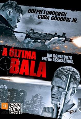 A Última Bala – Dublado (2012)