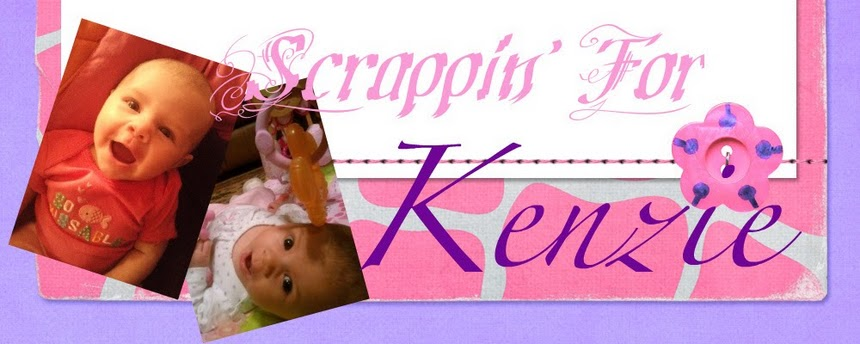 Scrappin' For Kenzie