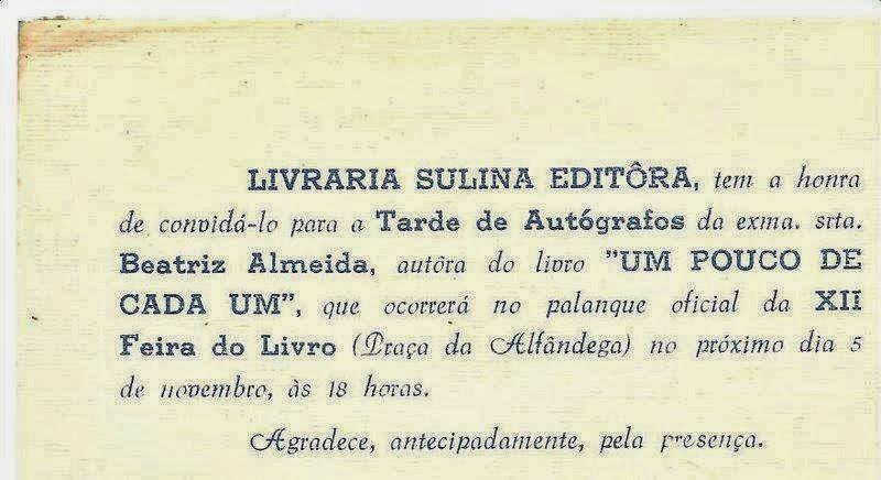 Convite do lançamento de meu 1º livro aos 16 anos. 1966- Palanque Oficial da Feira do Livro de Port