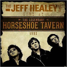 The Jeff Healey Band – Live At The Legendary Horseshoe Tavern 1993 (2015)