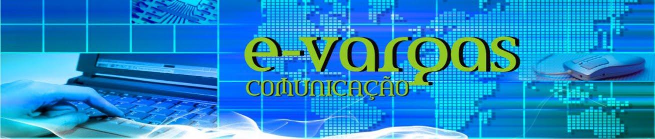 Édila Vargas * E-Vargas Comunicação