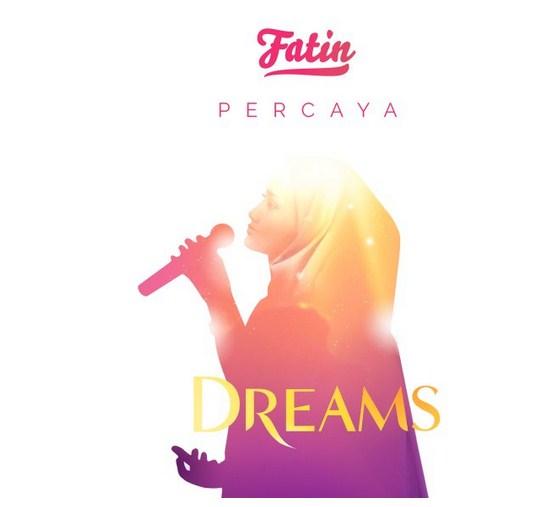 Lirik Lagu Fatin - Percaya (OST Soundtrack Film Dream)   Kumpulan Lirik Lagu