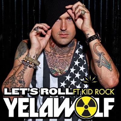Yelawolf Ft. Kid Rock - Let's Roll Lyrics