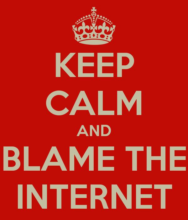 blame-the-internet