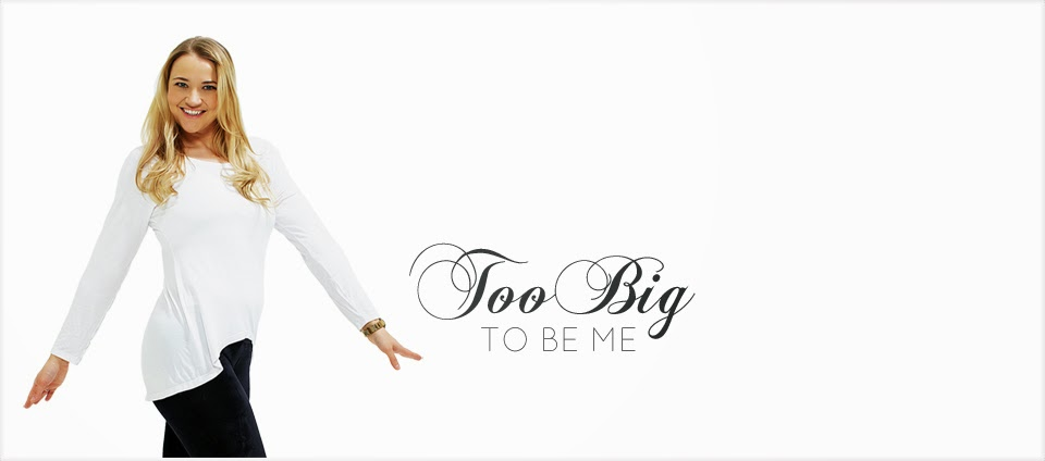 Too big to be me