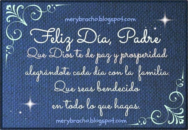 Tarjeta Postal Feliz Día, Padre. Tarjeta cristiana para etiquetar y descargar para facebook, y felicitar a papá, padre, abuelo, tío, amigos que son padres el 16 de Junio, 2013, día del padre. Felicidades papi, papito. Bendiciones para papá