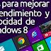 Tips para mejorar el rendimiento y velocidad de Windows 8