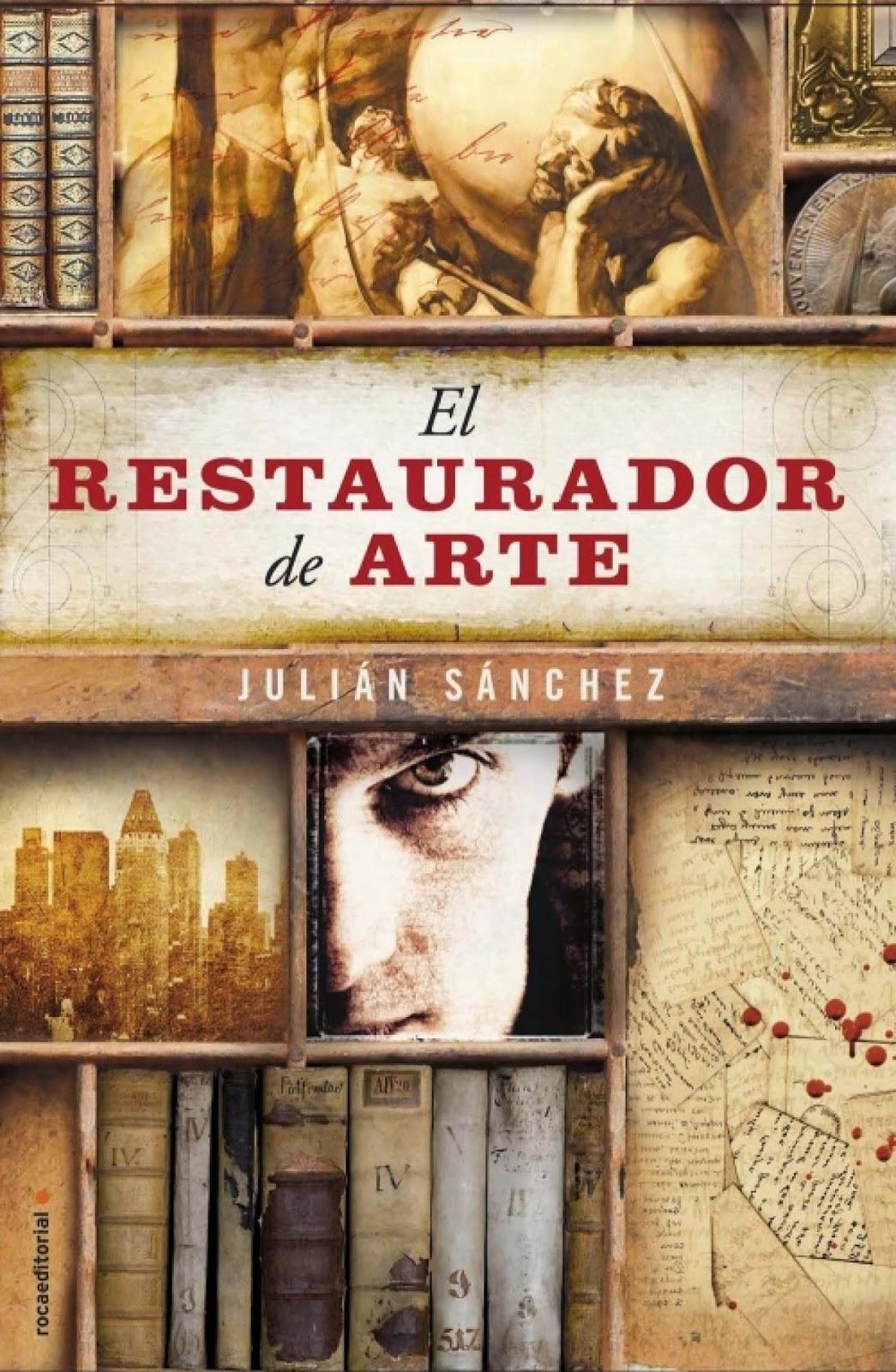 El restaurador de arte - Julián Sánchez (2013)