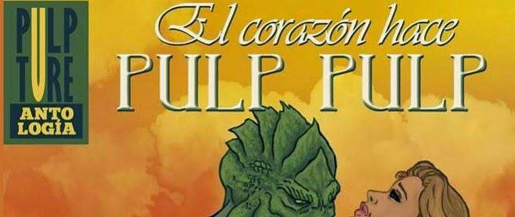 EL CORAZÓN HACE PULP PULP